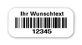 """Universaletiketten Material:Folie weiß Größe:18x8mm Kopfzeile:""""Ihr Wunschtext"""" Barcode:128B Stellenanzahl:5-stellig Ausführung:1 Etikett pro Nummer Etiketten je Rolle:1000"""