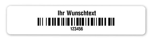 """Universaletiketten Material:Polyethylen-Folie weiß matt opak Größe:77x16mm Kopfzeile:""""Ihr Wunschtext"""" Barcode:128B Stellenanzahl:6-stellig Ausführung:1 Etikette pro Nummer Menge:1000"""